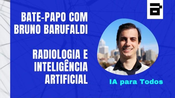 Inteligência Artificial para Todos - Bruno Barufaldi