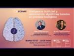 """Webinar: """"Inteligencia Artificial y Neurociencia: algoritmos basados en procesos biológicos"""""""