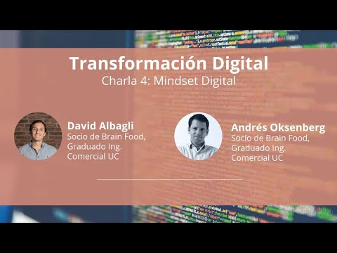 Charla 4 de Transformación Digital: Mindset digital