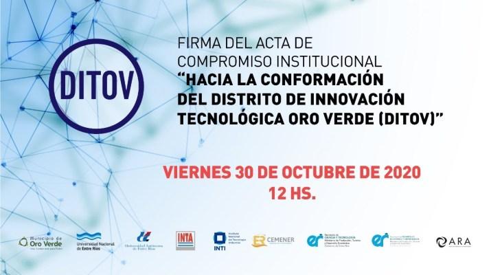 Acta Compromiso Institucional/Hacia la conformación del Distrito de Innovación Tecnológica Oro Verde