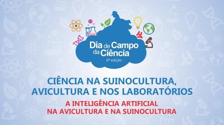 Dia de Campo da Ciência 2020 - Inteligência Artificial na avicultura e suinocultura