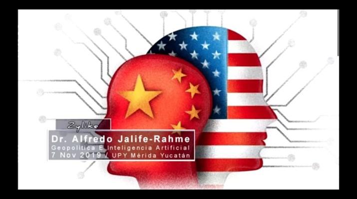 Geopolitica E Inteligencia Artificial  _  Dr. Alfredo Jalife-Rahme.