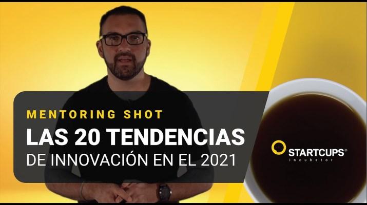 Las 20 tendencias en innovación para el 2021