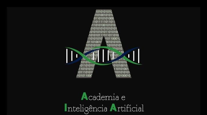 Por que Academia e Inteligência Artificial ?