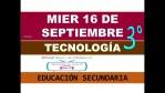 aprende en casa secundaria tecnologia tercer grado 16 de septiembre 2020