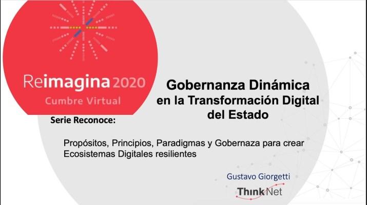 REIMAGINA 2030 - Gobernanza Dinámica en la Transformación Digital del Estado - Gustavo Giorgetti