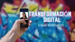 ¿Qué es la transformación digital y qué significa realmente para su negocio?