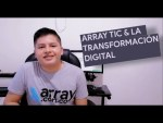 ARRAY TIC SAS  Y LA TRANSFORMACIÓN DIGITAL