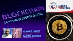 Blockchain, la nueva economía digital