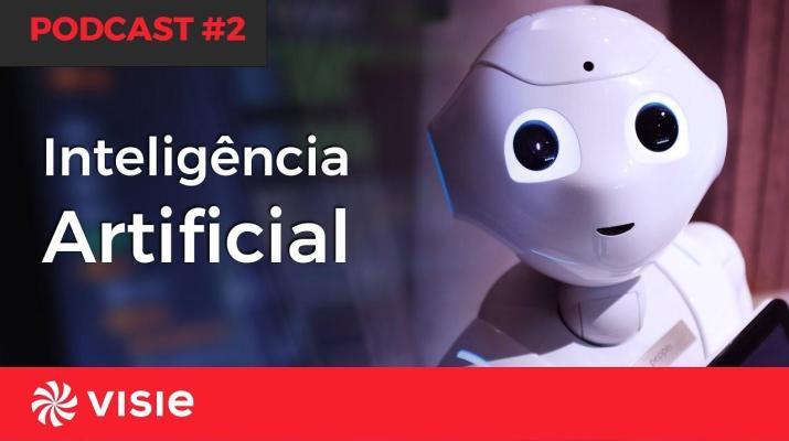 #EP2 PODCAST - Simplificando o digital: Inteligência artificial