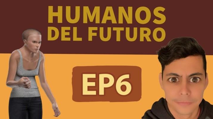 Humanos del Futuro - EL Podcast de NEF EP6