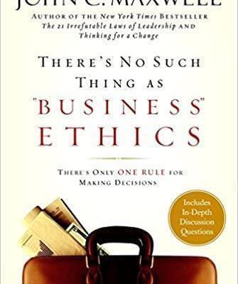 "libro ""No existe la ética empresarial"" de John C Maxwell"