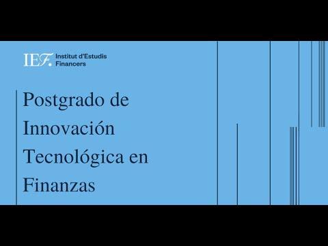 Postgrado de Innovación Tecnológica en Finanzas