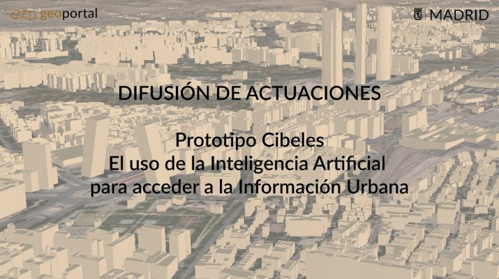 Prototipo CIbeles. El uso de Inteligencia Artificial para acceder a la Información Urbanística