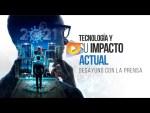 Tecnología y su impacto actual - Conferencia de Prensa de everis