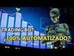 ¿Realmente los bots de Trading son 100% Automatizados?