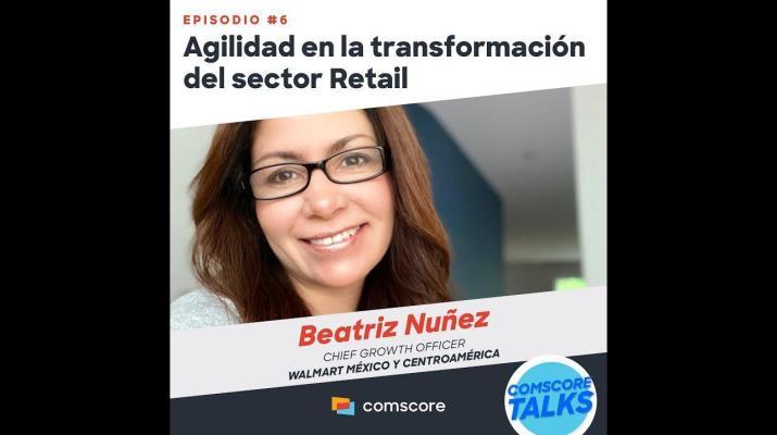 Comscore Talks - Episodio 6: Walmart y su transformación digital