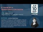 El show de la transformación digital # 2, Invitada: Andrea Rojas Rozo