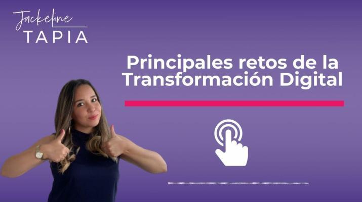 Principales retos de la Transformación Digital  - Episodio del Podcast Sé Digital