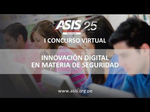 ASIS Perú: I Concurso virtual: Innovación digital en materia de seguridad