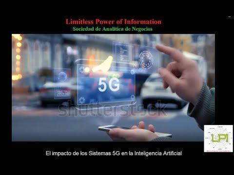 El impacto de los sistemas 5G en la Inteligencia Artificial