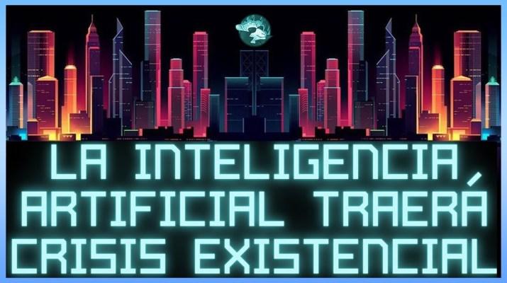 La inteligencia Artificial traerá crisis existencial 💀 [Audio Filtrado]
