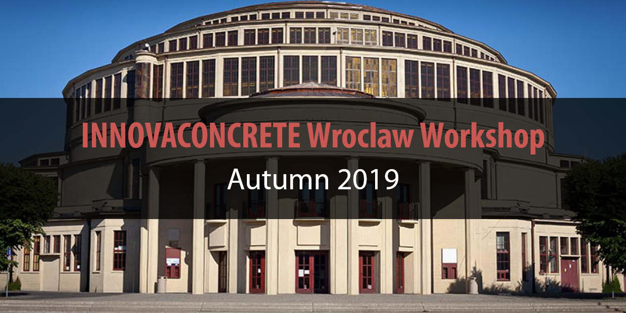INNOVACONCRETE Wroclaw Workshop