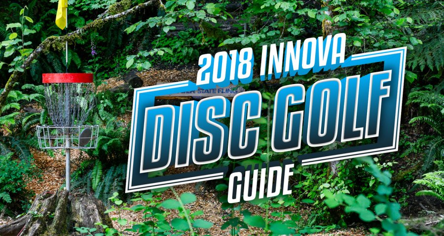 2018 Innova Disc Golf Guide   Innova Disc Golf 2018 Innova Disc Golf Guide