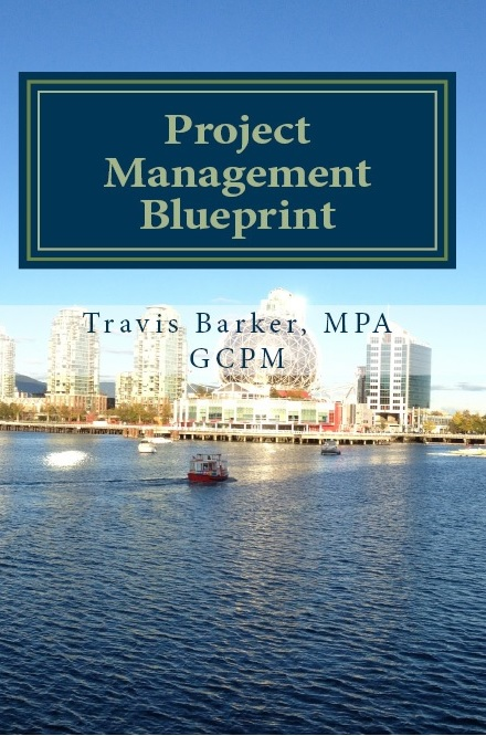 Project management blueprint book innovate vancouver the project management blueprint provides an overview of the structured process used in the project management body of knowledge pmbok to support any malvernweather Image collections