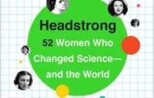Rediscovering The Lost Role Models For Girls Who Want To Be Scientists