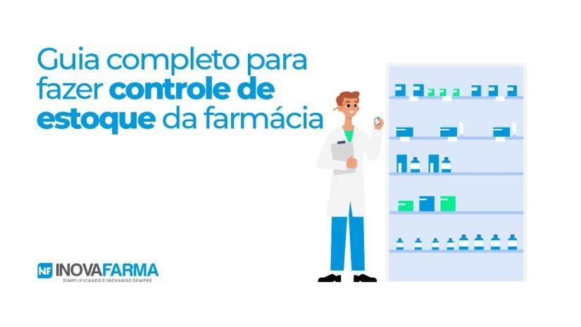 Guia completo controle de estoque de farmácia