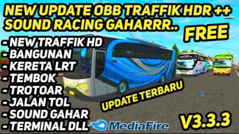 Obb Mod Bussid V3.3.3 Update Traffic HD + Sound Racing Gahar Keren FREE