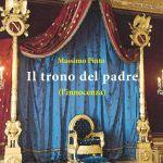 Intervista di Alessia Mocci a Massimo Pinto: vi presentiamo Il trono del padre – (L'innocenza)