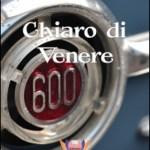 """""""Chiaro di Venere"""": in libreria il nuovo romanzo di Edizioni EventualMente"""