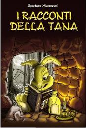 I racconti della Tana – Spartaco Mencaroni
