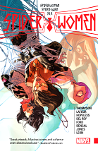 Spider-Women, Volume 1 - Jason LaTour et. al.