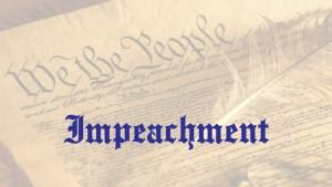 Constitution Liberty - Impeachment