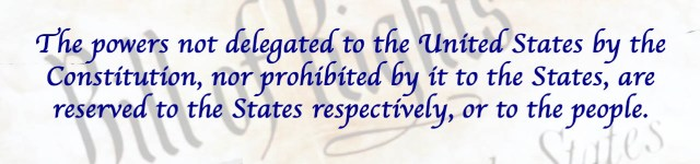 State Sovereignty and the 10th Amendment