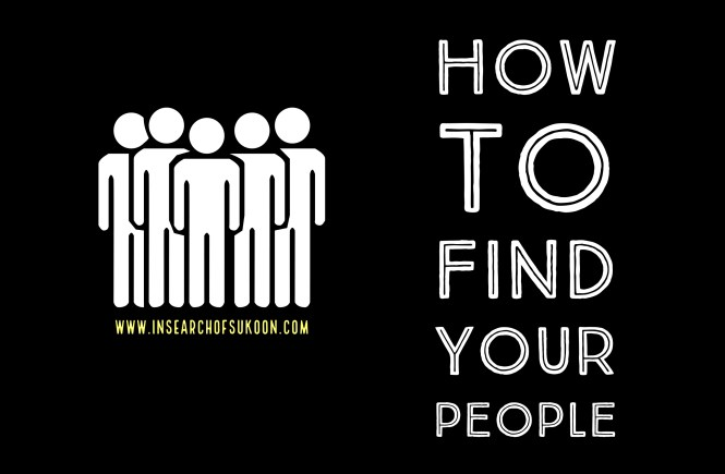 how to find your people, how to find your tribe, how to make friends