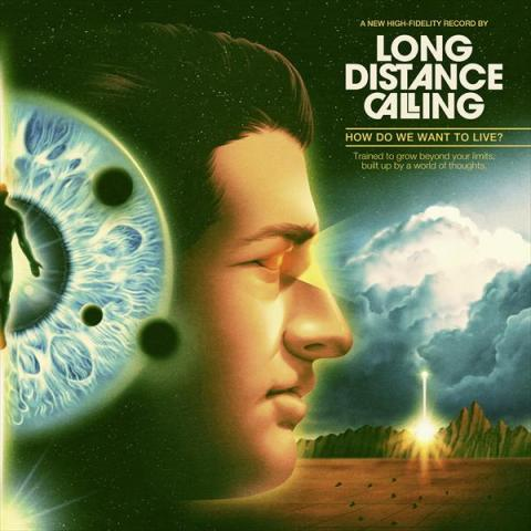 Long Distance Calling - How Do We Want To Live? (Gatefold black ...