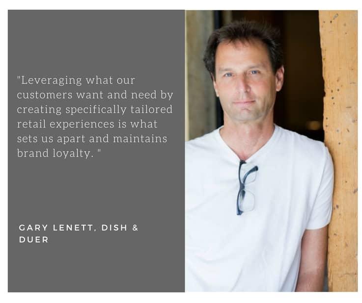 Dish & DUER - Gary Lenett quote
