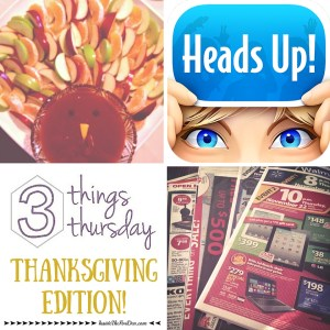 Three Things Thursday | Thanksgiving Edition!