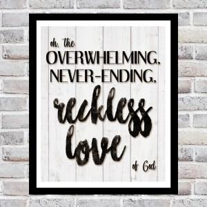 "Free ""Reckless Love"" Printable"