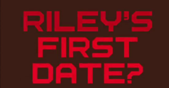Riley's First Date 2