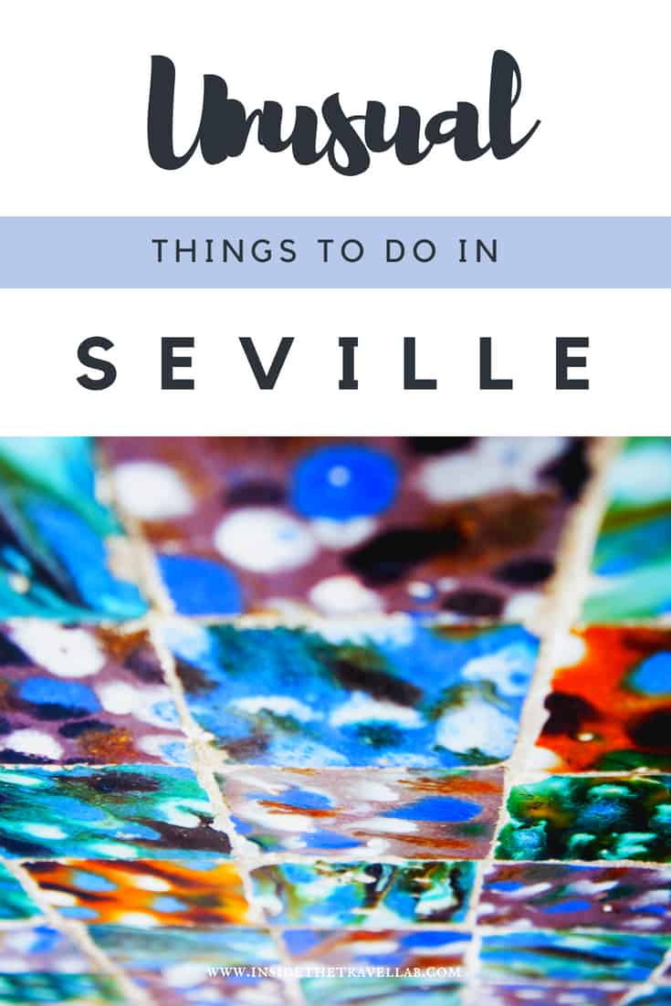 Your ultimate guide to unusual things to do in Seville, including where to stay, what to eat, where to go and what to buy in this beautiful city in Andalusia. Don't travel to Spain without it! #Spain #Spaininmyheart #Seville #Sevilla Via @insidetravellab