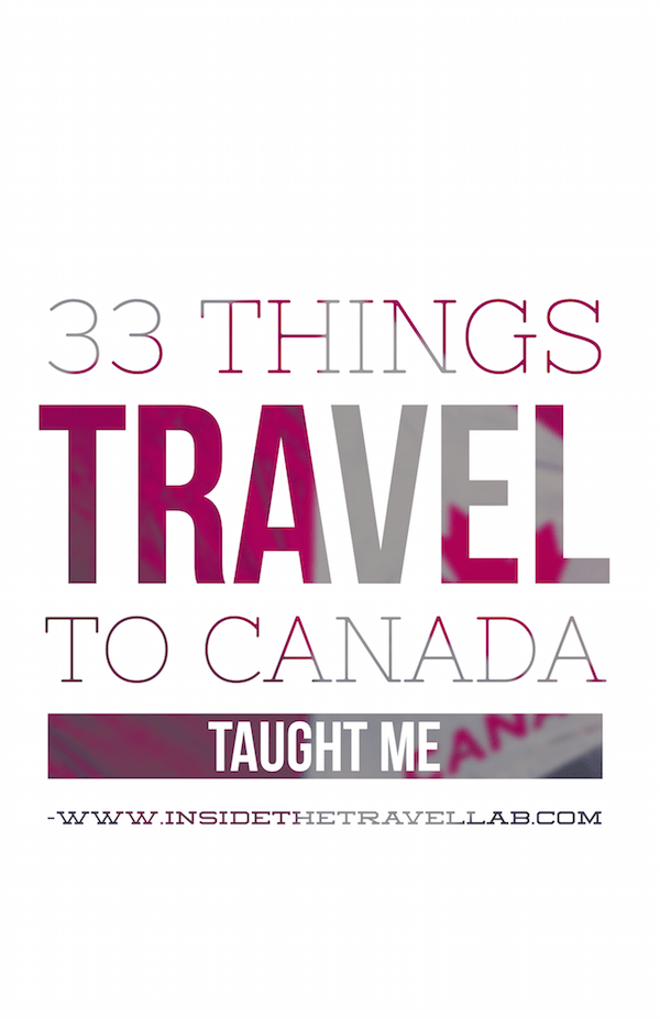 Travel to Canada Fun Facts via @insidetravellab