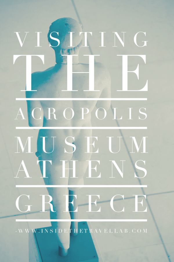 Visiting the Acropolis Museum - an unusual thing to do in Athens Greece via @insidetravellab