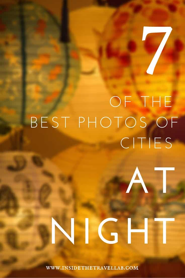 """To celebrate the theme of """"night"""", here are seven of my favourite photos of cities at night – each radiant in their own way and shining a light on the imagination of humanity. - via @insidetravellab"""