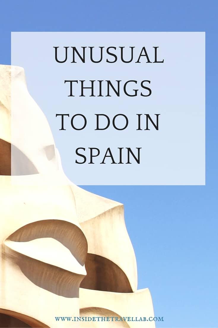 Unusual Things To Do in Spain