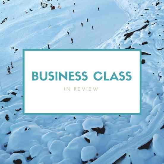 Business class in review